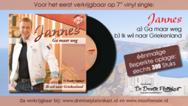 """7"""" Jannes - Ga Maar Weg / Ik Wil Naar Griekenland (2019) ♪"""