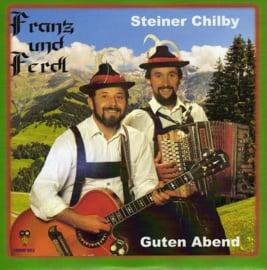 """7"""" Franz Und Ferdl - Steiner Chilby / Guten Abend (2019) ♪"""