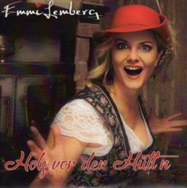 "7"" Emmi Lemberg - Holz Vor Der Hütt'n (2020) ♪"