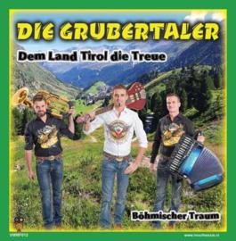 """7"""" Die Grubertaler – Dem Land Tirol Die Treue / Böhmische Traum – Deel 12 VMMF SERIE (2021) ♪"""