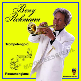 "7"" Beny Rehmann – Trompetengold / Posaunenglanz (2021) ♪"