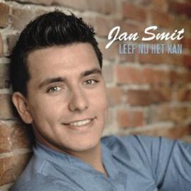 7″ Jan Smit - Leef Nu Het Kan (2010) ♪
