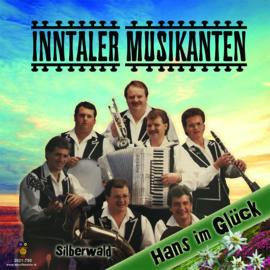 7″ Inntaler Musikanten – Hans im Glück / Silberwald - 2021