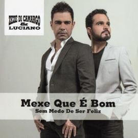"""7"""" ZeZe Di Camargo - Mexe Que E Bom (Live) (2021) ♪"""