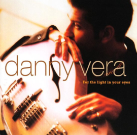 "12"" Danny Vera -  For The Light In Your Eyes (Goud Vinyl) ♪"