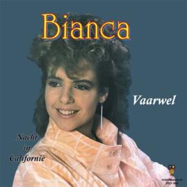 7″ Bianca – Vaarwel / Nacht In Californië - 2021