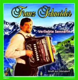 """7"""" Franz Schneider – Verliebte Sennerin / Gruß aus Gleisdorf - 2021 ♪"""