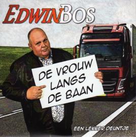 """7"""" Edwin Bos - De Vrouw Langs De Baan / Een Lekker Deuntje (2020)"""