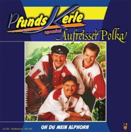 """7"""" Pfunds Kerle – Aufreisser Polka / Oh Du Mein Alphorn (2021) ♪"""