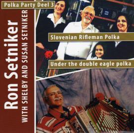 "7"" Polka Party 3 : Ron Setniker - Slovenian Rifleman Polka (2009)"