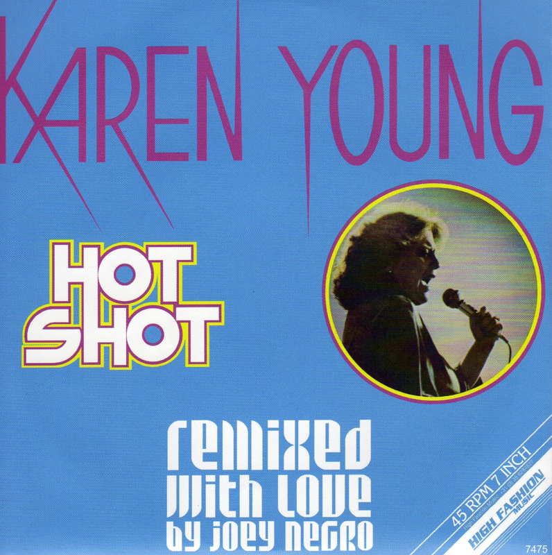"""7"""" Karen Young - Hot Shot *Remix* (2019) ♪"""