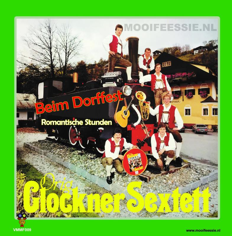 """7"""" Orig. Glockner Sextett – Beim Dorffest – Romantische Stunden * VMMF Deel 9 * (2020) ♪"""
