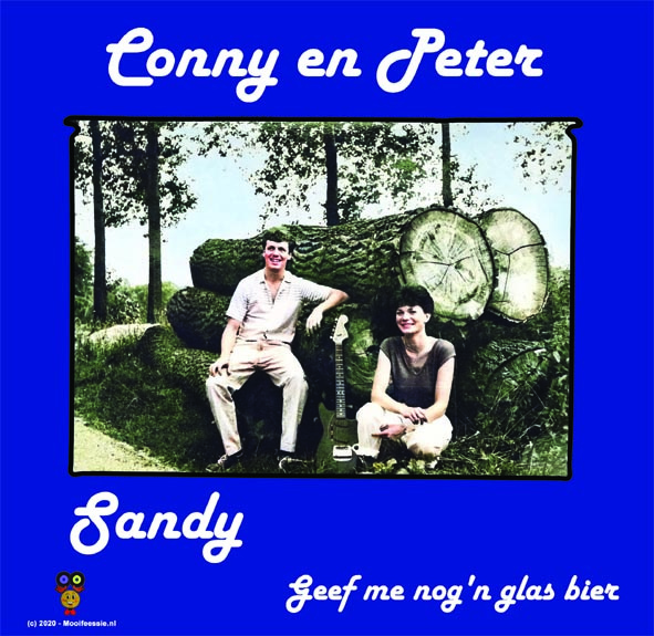 7″- Conny & Peter – Sandy / Geef Me Nog'n Glas Bier - 2020 ♪