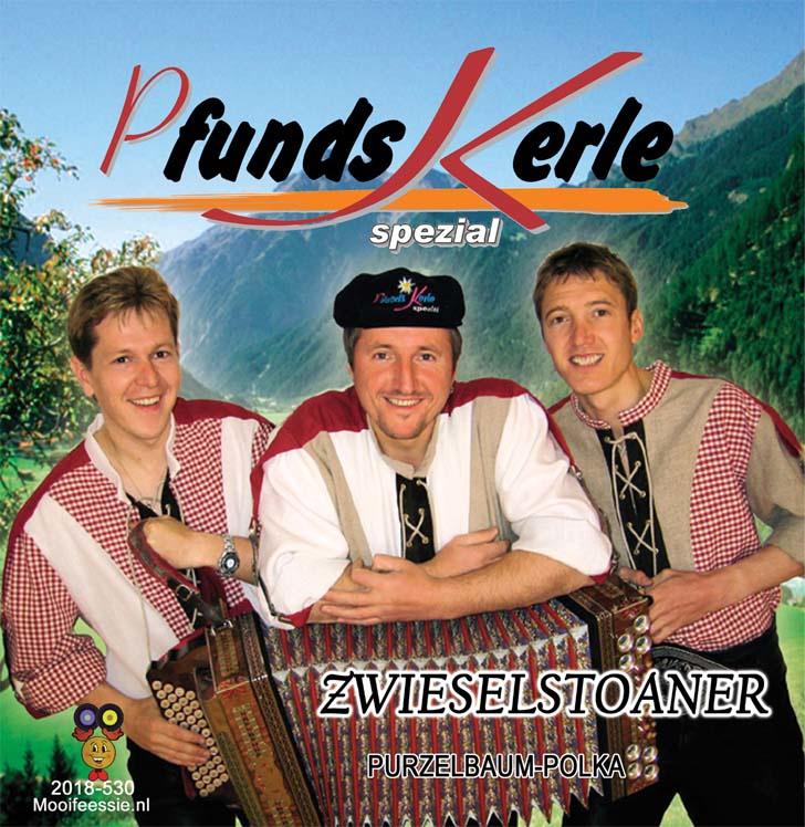 """7"""" Pfunds Kerle - Zwieselstoaner (2019) ♪"""