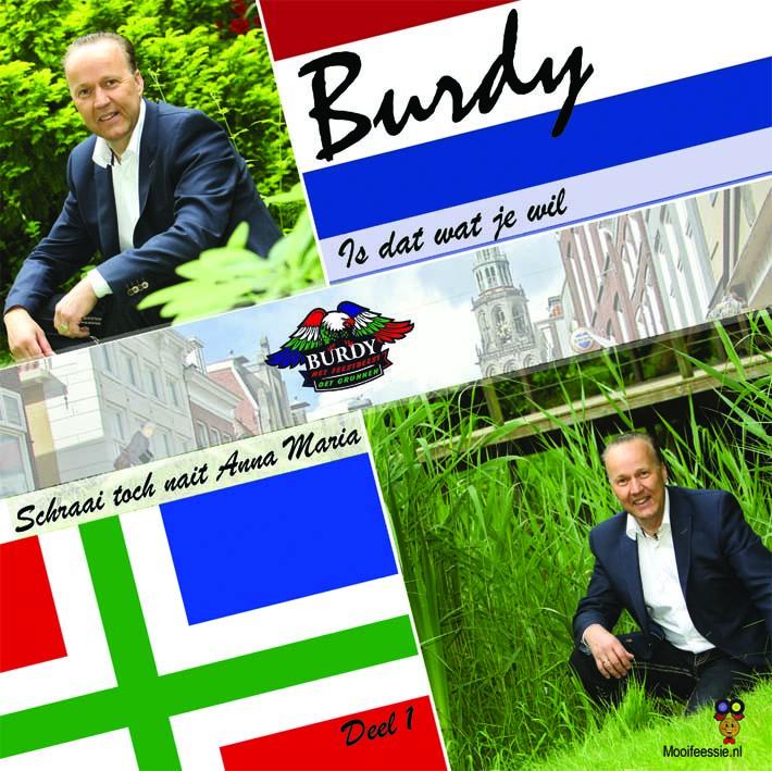 7″ Burdy – Is Dat Wat Je Wil / Schraai Toch Nait Anna Maria – Deel 1 - 2021