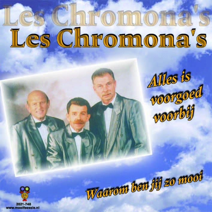 7″ Les Chromona's – Alles is voorgoed voorbij / Waarom ben jij zo mooi ♪
