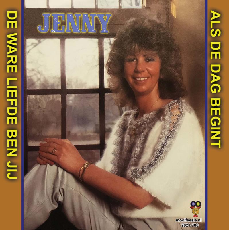 7″ Jenny – De Ware Liefde Ben Jij / Als De Dag Begint - 2021 ♪
