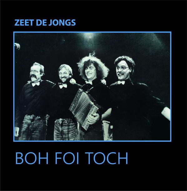"""12"""" Lp Boh Foi Toch - Zeet De Jongs (2021)  ♪"""