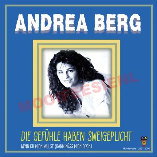 """7"""" Andrea Berg – Die Gefühle Haben Sweigepflicht / Wenn Du Mich Willst (2021) ♪"""