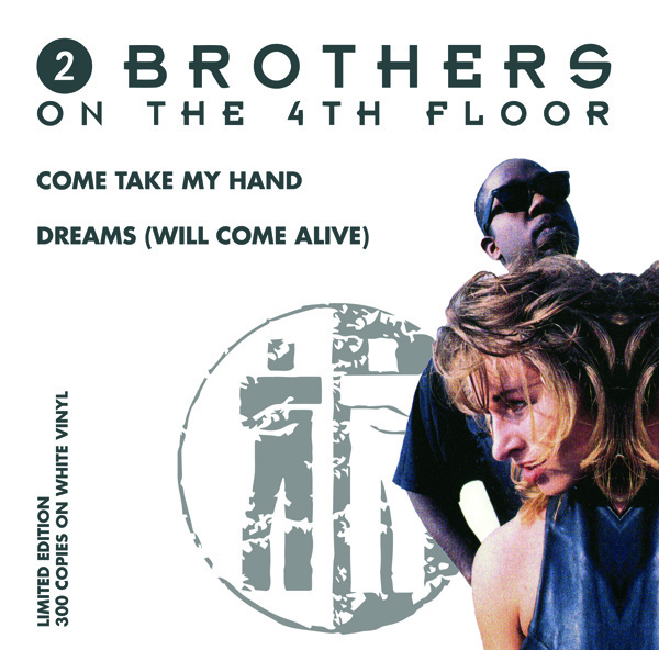 7″ 2 Brothers On The 4th Floor - Come Take My Hand / Dreams WIT VINYL - 2021