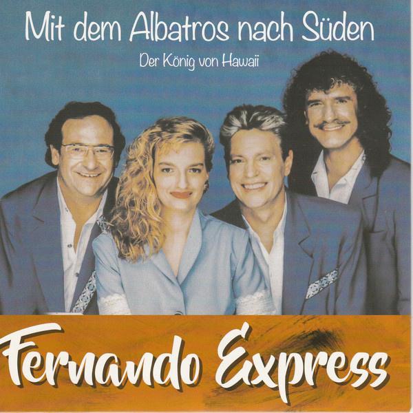 7″ Fernando Express – Mit Dem Albatros Nach Süden  ♪