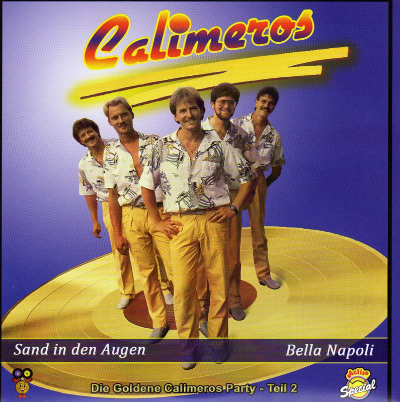 "7"" Calimeros – Sand in den Augen / Bella Napoli – Teil 2 - 2020 ♪"