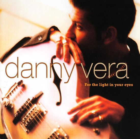 "12"" Danny Vera -  For The Light In Your Eyes (Goud Vinyl) ♪"