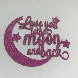 "Taart Topper ""Love You To The Moon and Back"" Roze Carton (klein)"