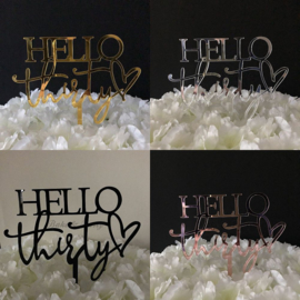 "Taart Topper Acryl ""Hello Thirty"""