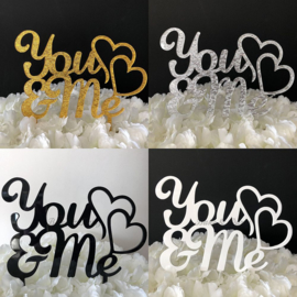 "Taart Topper Acryl ""You & Me"""