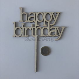 """Taart Topper """"Happy Birthday"""" Hout"""