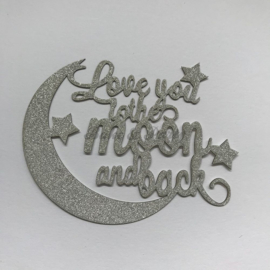 """Taart Topper """"Love You To The Moon and Back"""" Zilver Carton (klein)"""