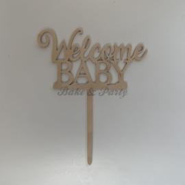 """Taart Topper """"Welcome Baby"""" Hout (handgemaakt)"""