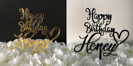 "Taart Topper Acryl ""Happy Birthday Honey"""