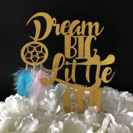 """Taart Topper Carton """"Dream Big Little One"""""""