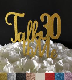 "Taart Topper Carton ""Talk 30 To Me"""
