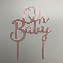 """Taart Topper Acryl """"Oh Baby"""""""