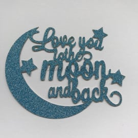 "Taart Topper ""Love You To The Moon and Back"" Blauw Carton (klein)"