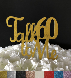 "Taart Topper Carton ""Talk 60 To Me"""