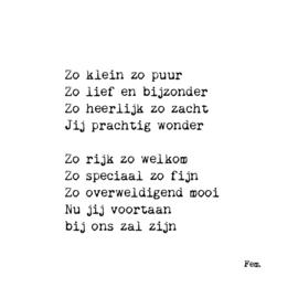 Kaart Gedicht - Zo klein en puur