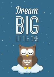 Poster Dream big ltttle one A4