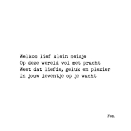 Kaart gedicht - Welkom lief klein meisje