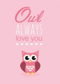Poster Owl always love you roze A4