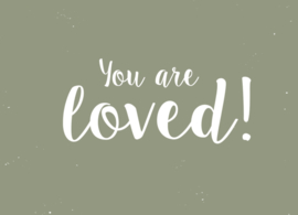 Ansichtkaart You are loved!