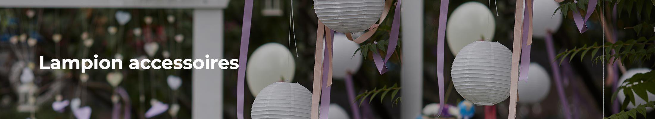 Lampion accessoires