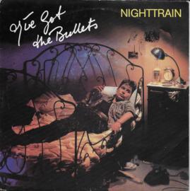 I've got the Bullets - Nighttrain