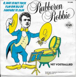 Rubberen Robbie - O, wat is het toch fijn om bij de fanfare te zijn