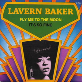 Lavern Baker - Fly me to the moon /It's so fine