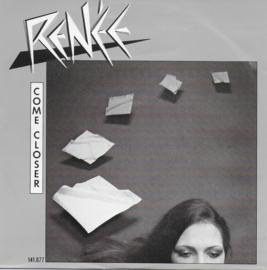 Renée - Come closer