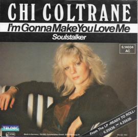 Chi Coltrane - I'm gonna make you love me